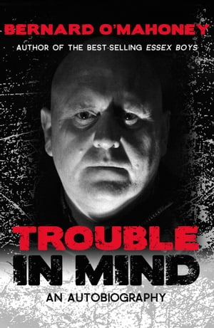 Trouble in Mind An Autobiography