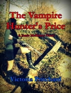 The Vampire Hunter's Price by Victoria Pritchard