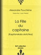 La Fille du capitaine by Louis Viardot