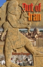 Out of Iran by Bahram Darugar