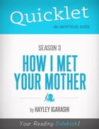 Quicklet on How I Met Your Mother Season 3 by Hayley Igarashi