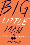 Big Little Man 964cffd1-ef8a-4e2a-8b21-c7dfb3395f8c
