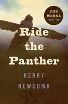 Ride the Panther by Kerry Newcomb