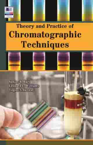 Theory and Practice of Chromatographic Techniques de Sanjay B. Bari