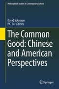 The Common Good: Chinese and American Perspectives