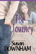 The Journey by Susan Downham