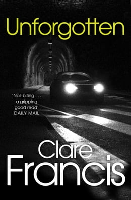 Book Unforgotten by Clare Francis