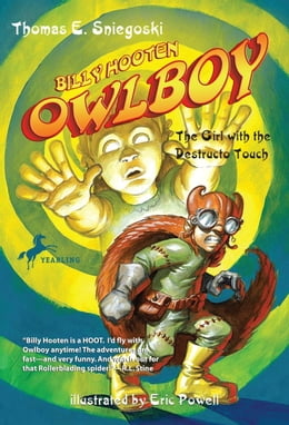 Book Owlboy: The Girl with the Destructo Touch by Tom Sniegoski
