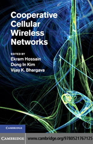 Cooperative Cellular Wireless Networks