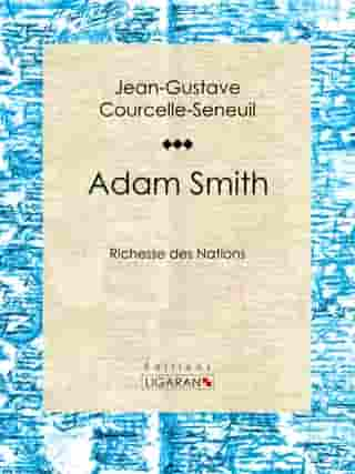 Adam Smith: Richesse des Nations