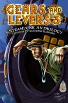 Gears and Levers 3 Cover Image
