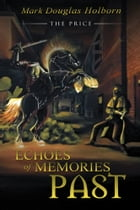 Echoes of Memories Past: THE PRICE