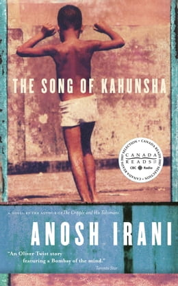 Book The Song of Kahunsha by Anosh Irani