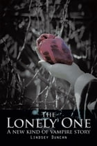 The Lonely One: A new kind of vampire story