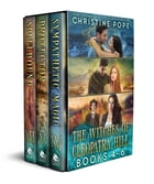 The Witches of Cleopatra Hill, Books 4-6: Sympathetic Magic, Protector, and Spellbound by Christine Pope
