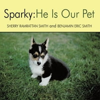 Sparky: He Is Our Pet