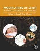 Modulation of Sleep by Obesity, Diabetes, Age, and Diet by Ronald Ross Watson