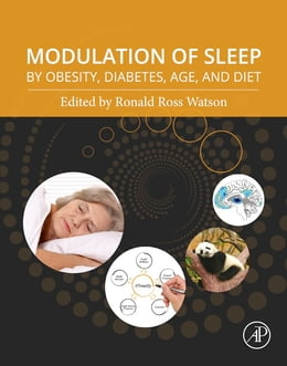 Book Modulation of Sleep by Obesity, Diabetes, Age, and Diet by Ronald Ross Watson