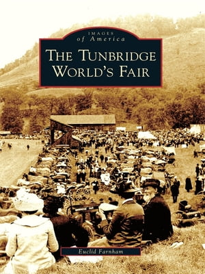 Tunbridge World's Fair,  The