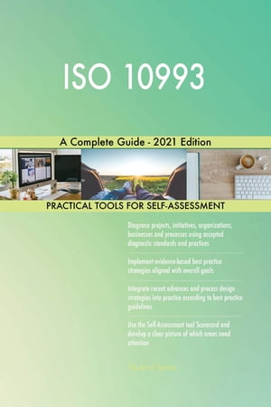 ISO 10993 A Complete Guide - 2021 Edition by Gerardus Blokdyk