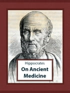 On Ancient Medicine by Hippocrates
