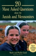 20 Most Asked Questions about the Amish and Mennonites 3b38b455-5afb-41b1-b15c-ca12e4369d62