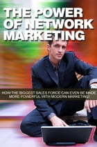 The Power of Network Marketing by Anonymous