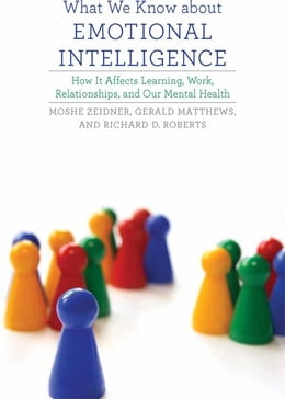 Book What We Know about Emotional Intelligence: How It Affects Learning, Work, Relationships, and Our… by Moshe Zeidner, Gerald Matthews, Richard D. Roberts