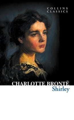 Book Shirley (Collins Classics) by Charlotte Brontë
