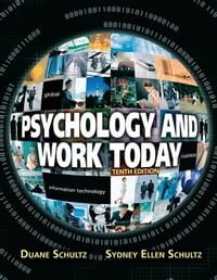 Psychology and Work Today: Pearson New International Edition CourseSmart eTextbook