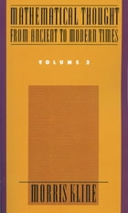 Mathematical Thought From Ancient to Modern Times : Volume 2