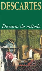 Discurso do Método by René Descartes