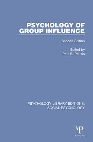 Psychology of Group Influence Second Edition