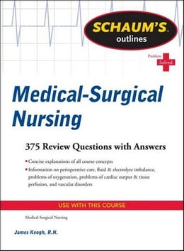 Book Schaum's Outline of Medical-Surgical Nursing by Keogh, Jim