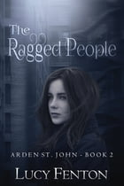 The Ragged People by Lucy Fenton