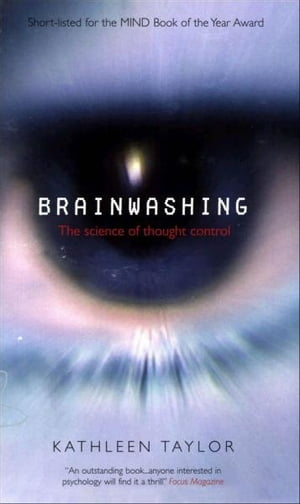 Brainwashing:The science of thought control The science of thought control