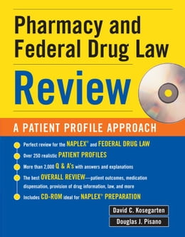 Book Pharmacy & Federal Drug Law Review: A Patient Profile Approach by Kosegarten, David