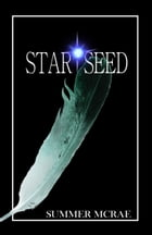 Star Seed by Summer McRae