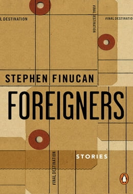 Book Foreigners by Stephen Finucan