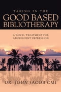 Taking in the Good Based Bibliotherapy 361b1023-d80a-44b8-971b-8d77c7f8f911