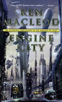 Engine City: The Stunning Conclusion to the Engines of Light