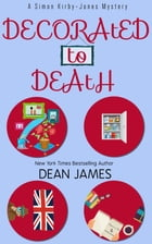 Decorated to Death by Dean James