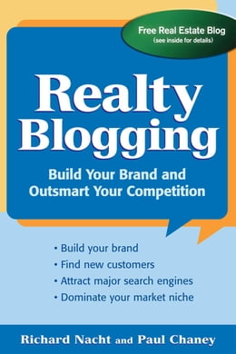 Book Realty Blogging: Build Your Brand and Out-Smart Your Competition by Nacht, Richard