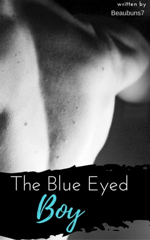 The Blue Eyed Boy: The Eyed Series, #1