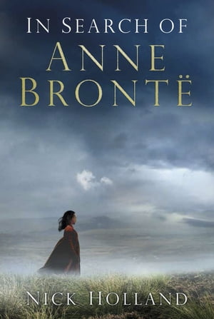 In Search of Anne Bront�