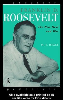 Book Franklin D. Roosevelt by Heale, M. J.