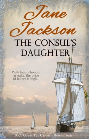 The Consul's Daughter by Jane Jackson