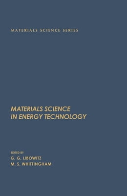 Book Materials Science in Energy Technology by Libowitz, G