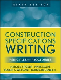 Construction Specifications Writing: Principles and Procedures
