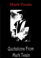 Quotations From Mark Twain by Mark Twain